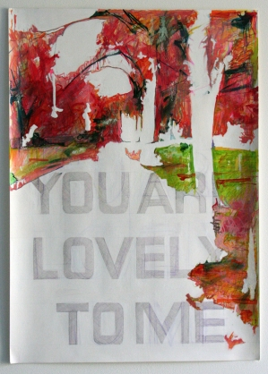 You are Lovely to me, 2007