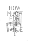 How Much For The Table